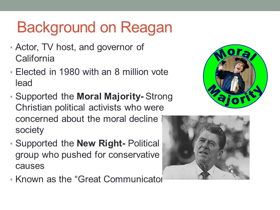 Background on Reagan Actor, TV host, and governor of California