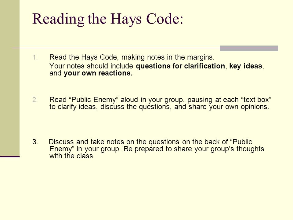 Reading the Hays Code: Read the Hays Code, making notes in the margins.