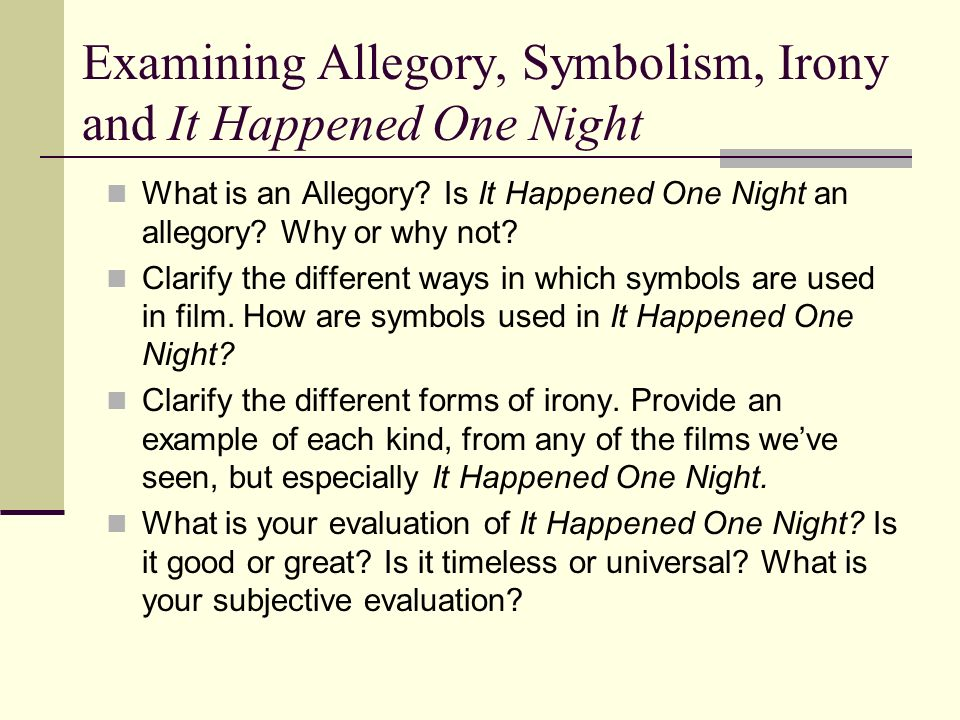 Examining Allegory, Symbolism, Irony and It Happened One Night