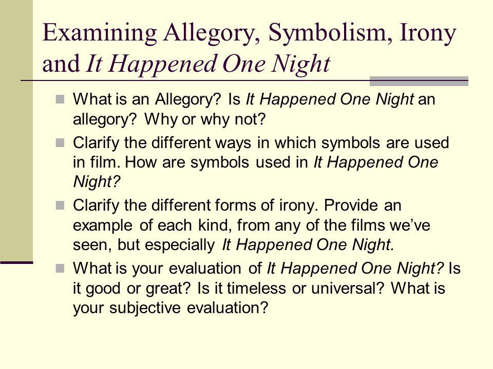 Examining Allegory, Symbolism, Irony and It Happened One Night