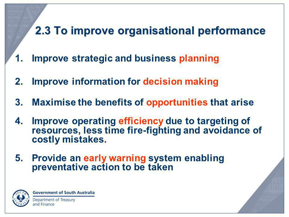2.3 To improve organisational performance
