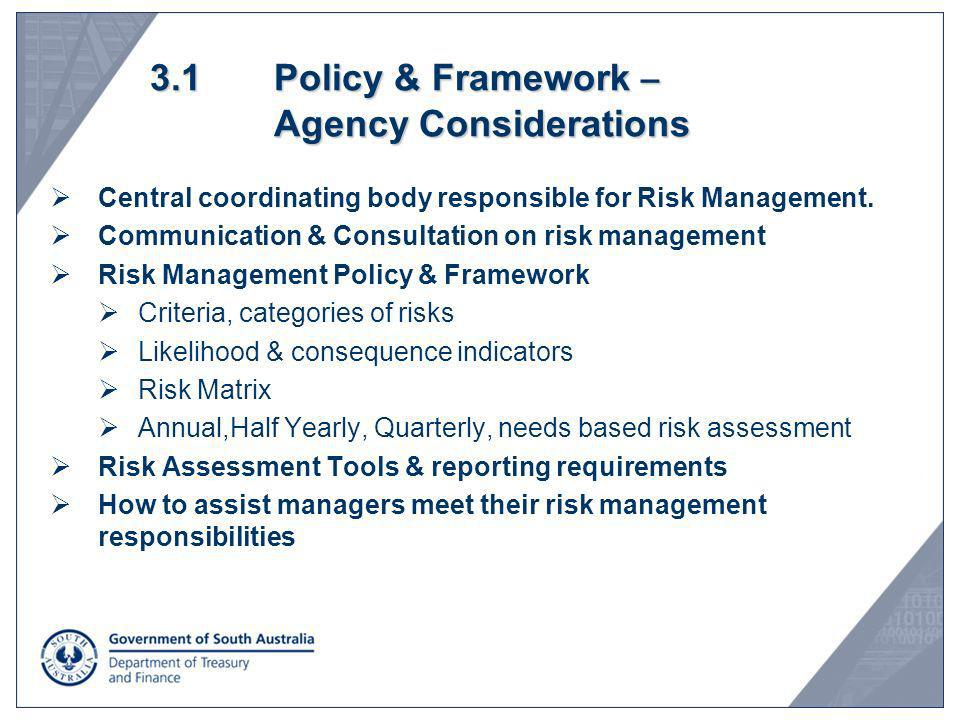 3.1 Policy & Framework – Agency Considerations