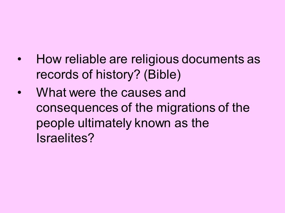 How reliable are religious documents as records of history (Bible)