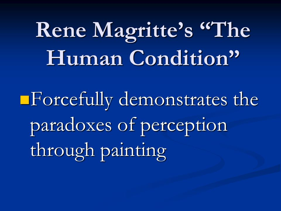 Rene Magritte's The Human Condition
