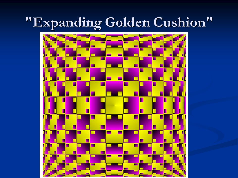 Expanding Golden Cushion