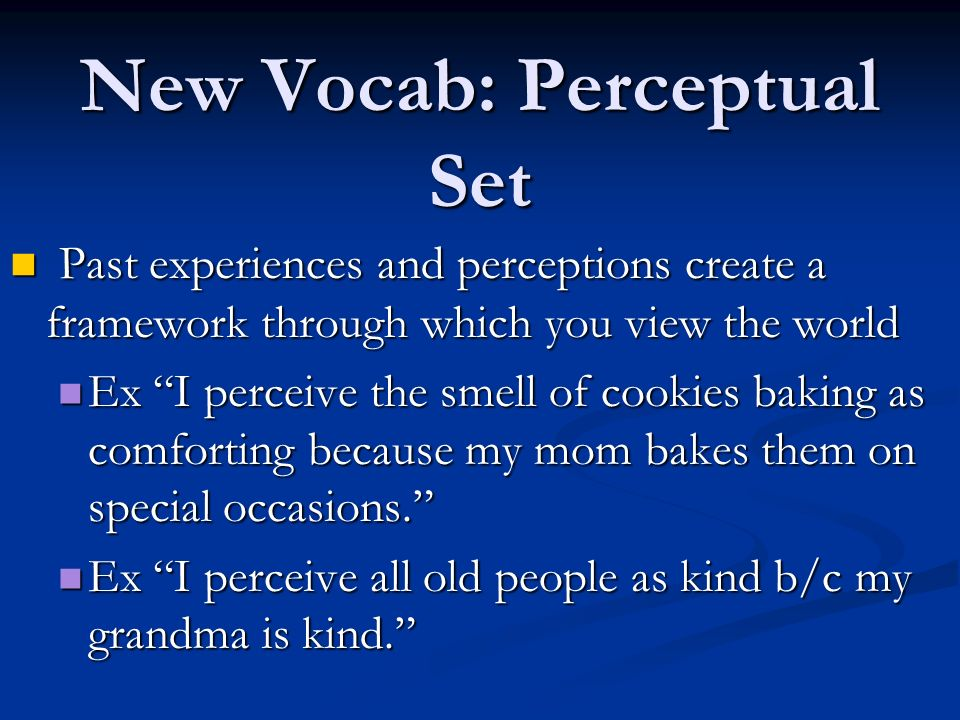 New Vocab: Perceptual Set