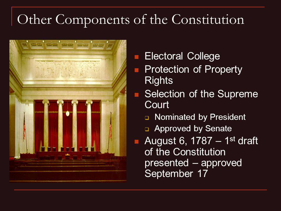 Other Components of the Constitution