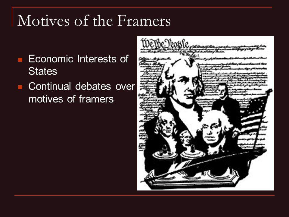 Motives of the Framers Economic Interests of States