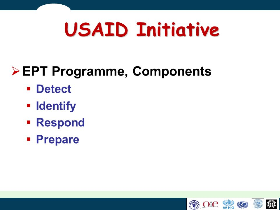 USAID Initiative EPT Programme, Components Detect Identify Respond