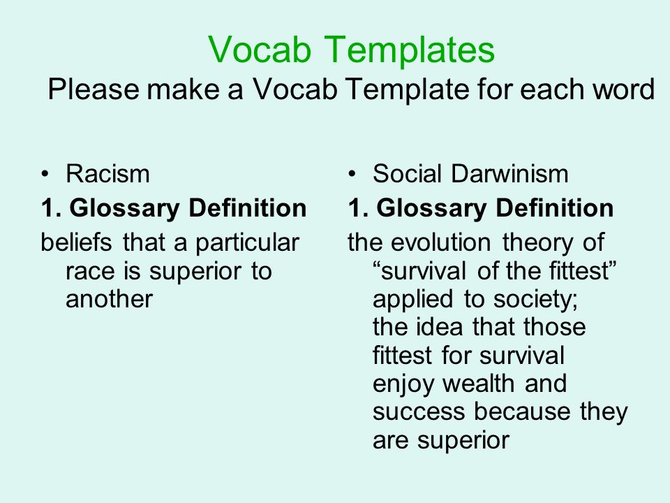 Vocab Templates Please make a Vocab Template for each word