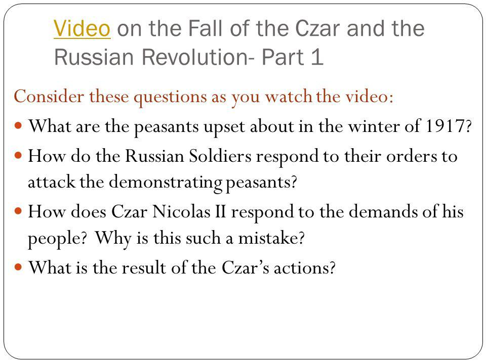 Video on the Fall of the Czar and the Russian Revolution- Part 1