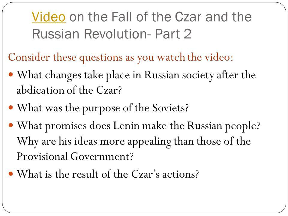 Video on the Fall of the Czar and the Russian Revolution- Part 2