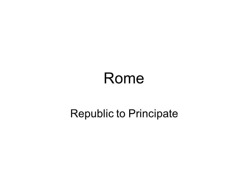 Republic to Principate