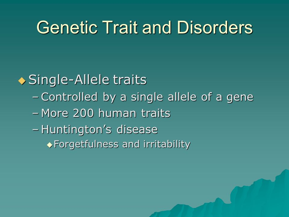 Genetic Trait and Disorders
