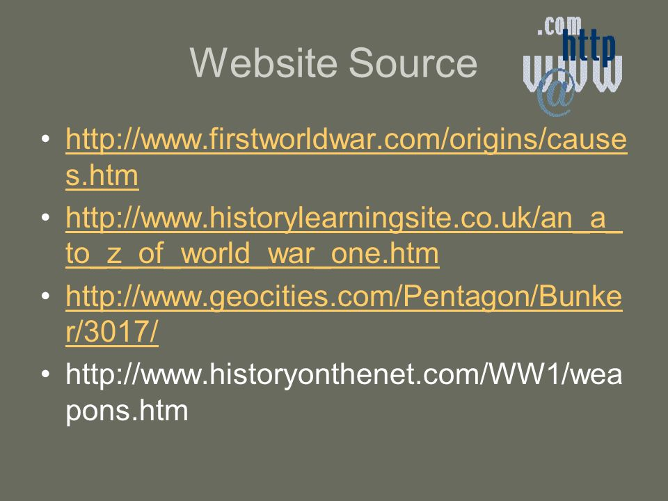 Website Source http://www.firstworldwar.com/origins/causes.htm
