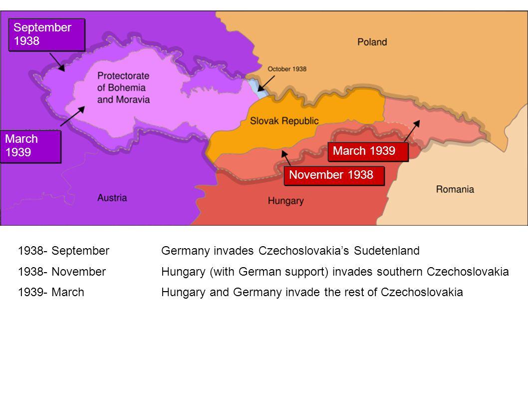 September 1938 March 1939. November 1938. 1938- September Germany invades Czechoslovakia's Sudetenland.