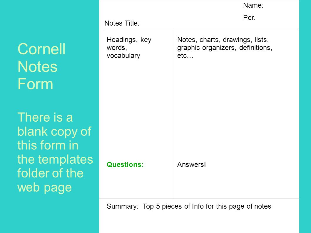 Name: Per. Notes Title: Headings, key words, vocabulary. Questions: Notes, charts, drawings, lists, graphic organizers, definitions, etc…