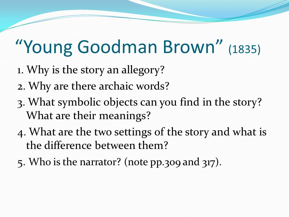 "young goodman brown"" by nathaniel hawthorne ppt  13 ""young"