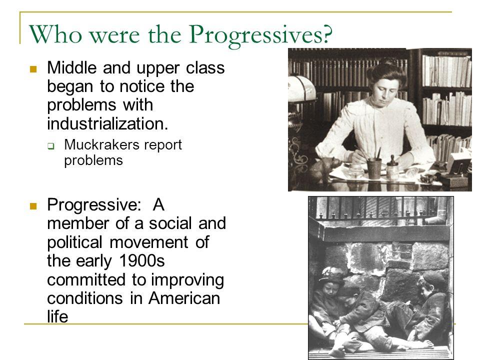 Who were the Progressives