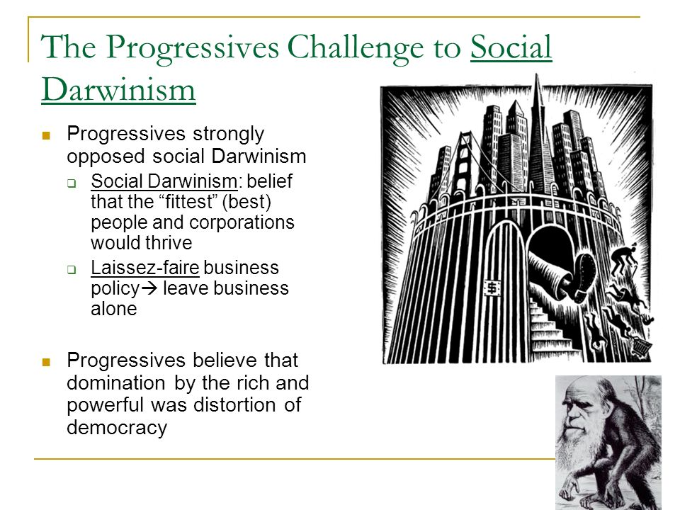 The Progressives Challenge to Social Darwinism