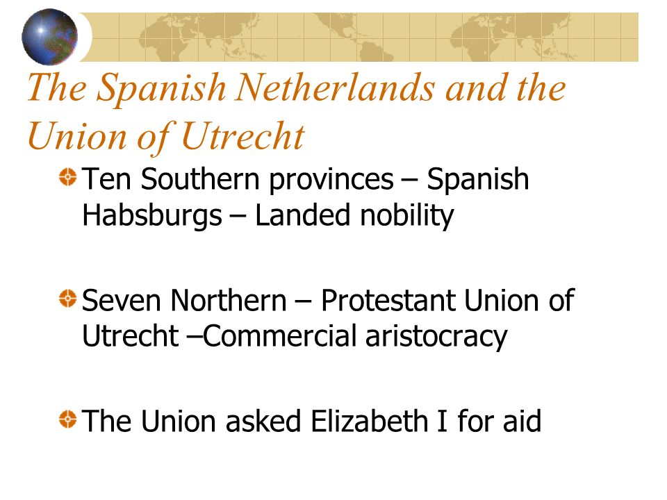 The Spanish Netherlands and the Union of Utrecht