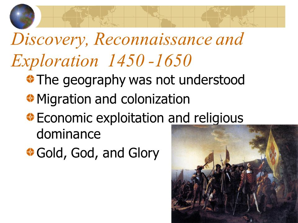 Discovery, Reconnaissance and Exploration 1450 -1650