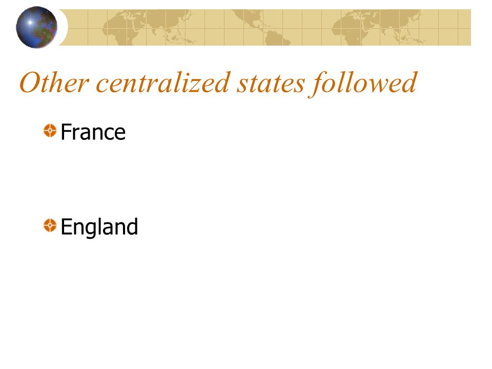 Other centralized states followed