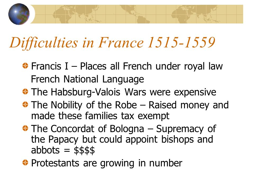 Difficulties in France 1515-1559