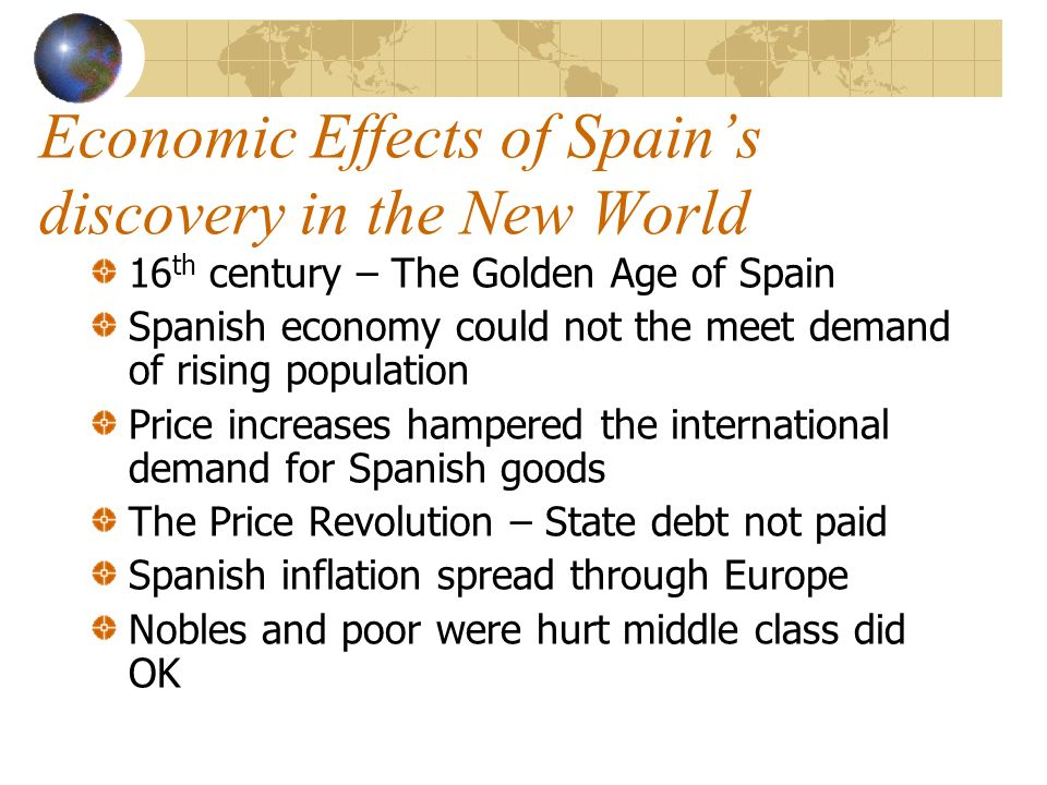 Economic Effects of Spain's discovery in the New World