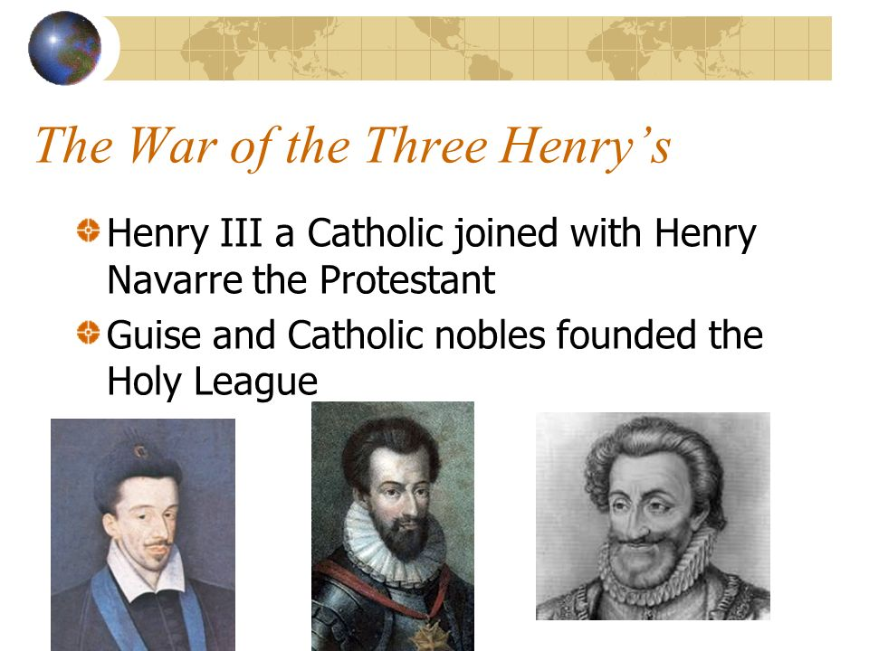 The War of the Three Henry's