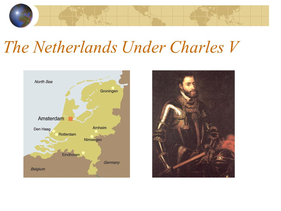 The Netherlands Under Charles V