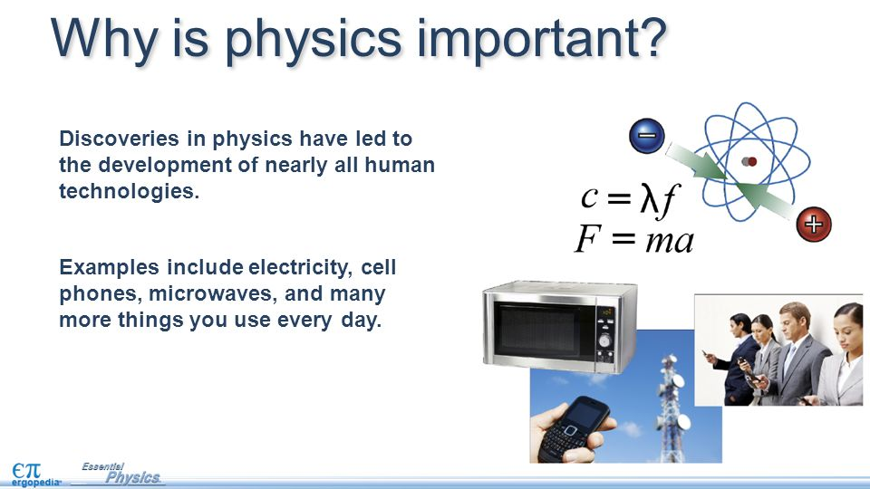 why is physics important in the Physics is second only to mathematics in the purity of its principles physics  describes how the natural world works through applied.