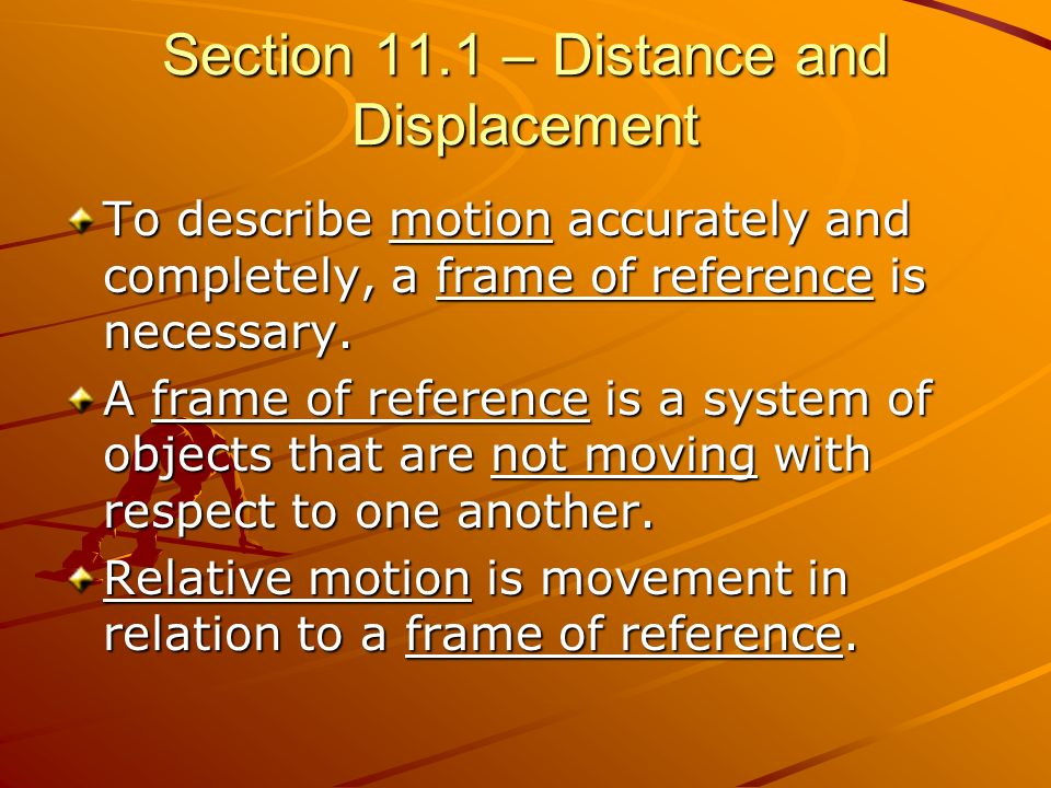 Section 11.1 – Distance and Displacement