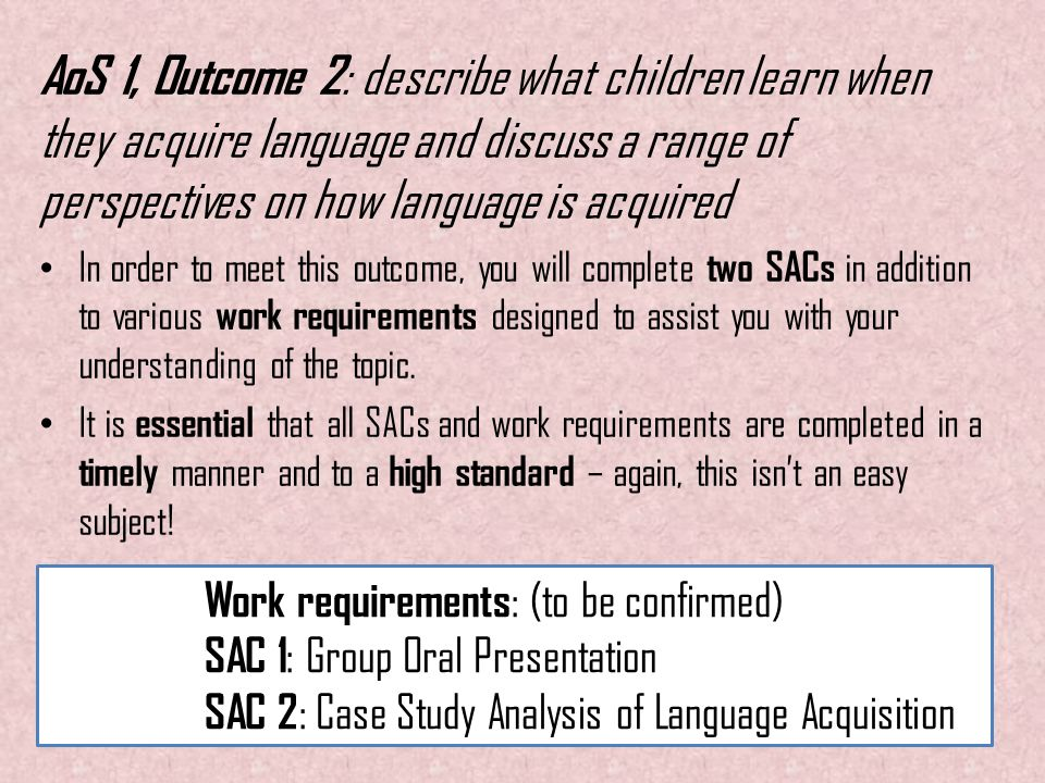 how children acquire language essay This essay will be explaining how language is used by children in early childhood settings and how language is acquired, developed and fostered th.