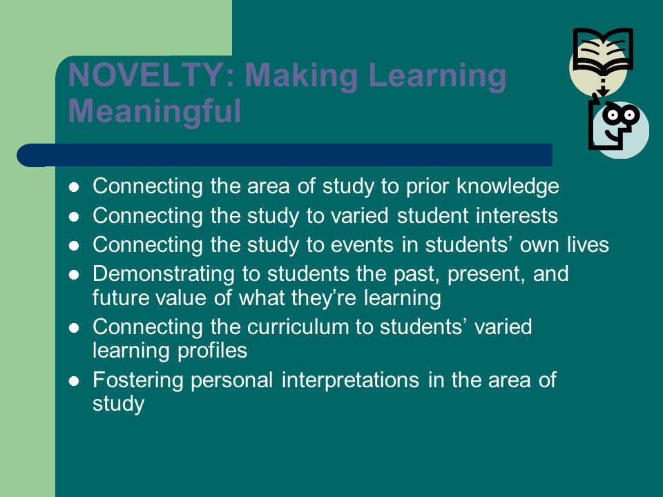 NOVELTY: Making Learning Meaningful