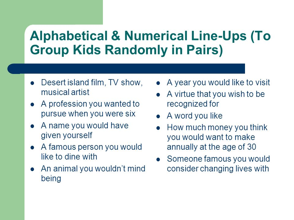 Alphabetical & Numerical Line-Ups (To Group Kids Randomly in Pairs)