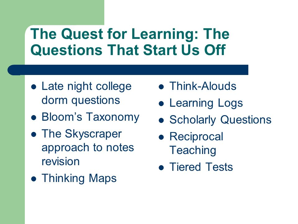 The Quest for Learning: The Questions That Start Us Off
