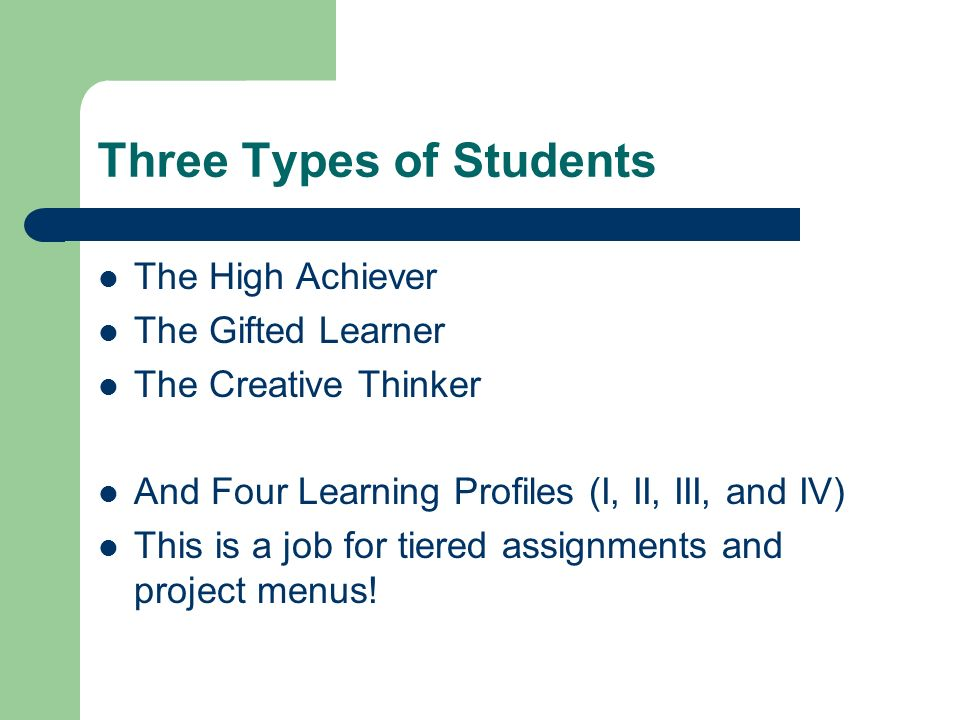 Three Types of Students