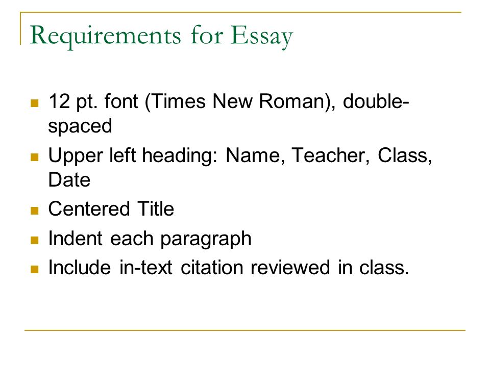 Requirements for Essay