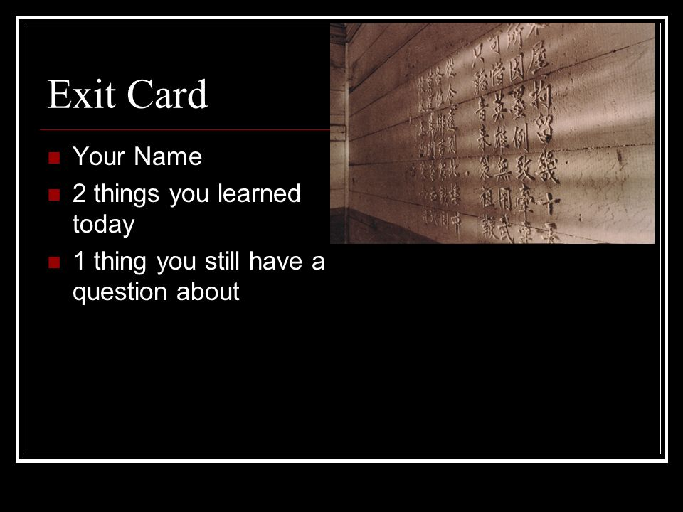 Exit Card Your Name 2 things you learned today