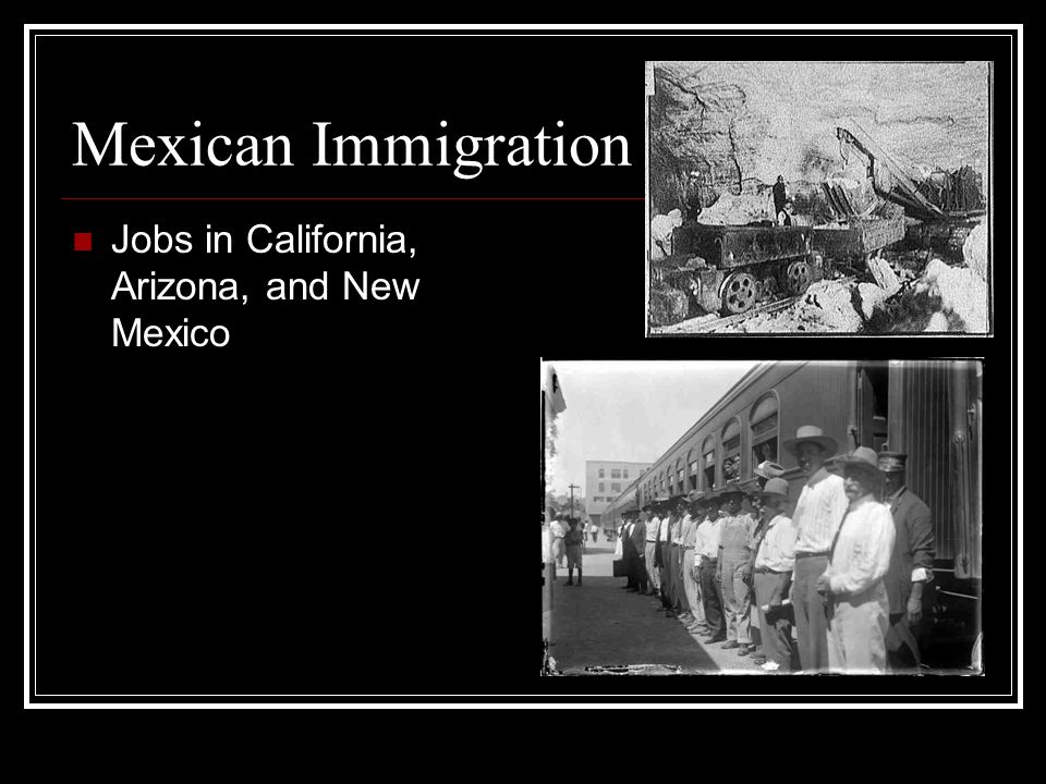 Mexican Immigration Jobs in California, Arizona, and New Mexico