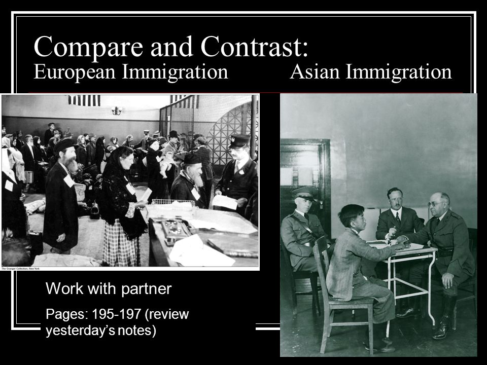 Compare and Contrast: European Immigration Asian Immigration