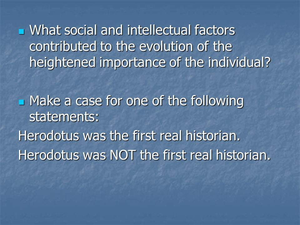 What social and intellectual factors contributed to the evolution of the heightened importance of the individual