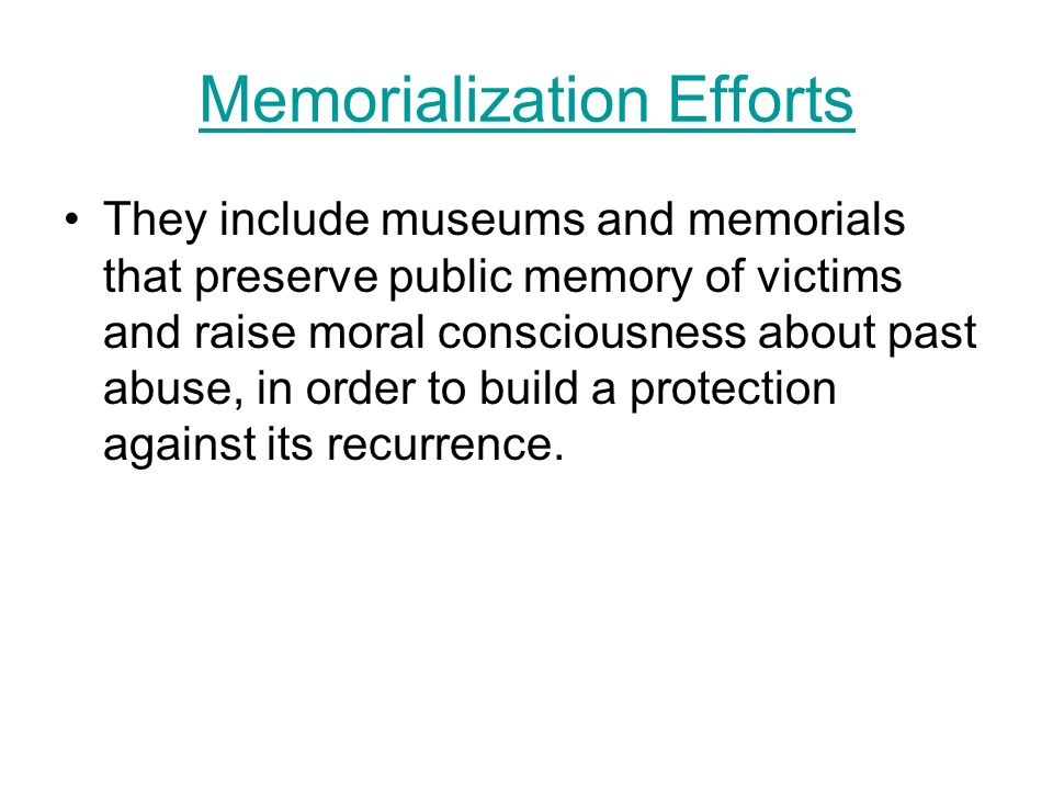 Memorialization Efforts