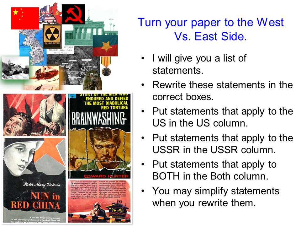 Turn your paper to the West Vs. East Side.
