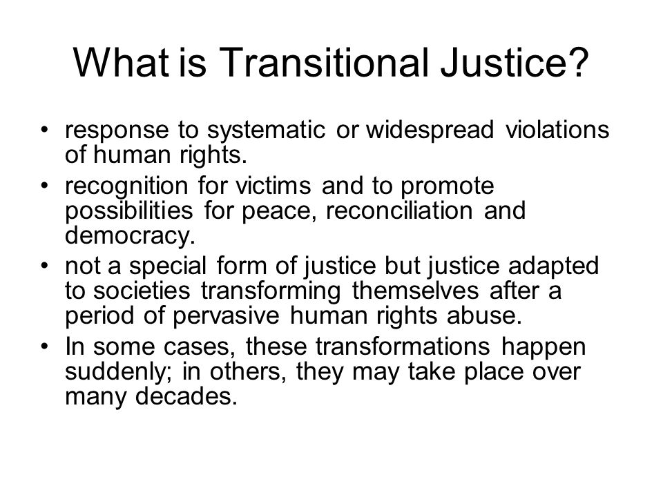What is Transitional Justice