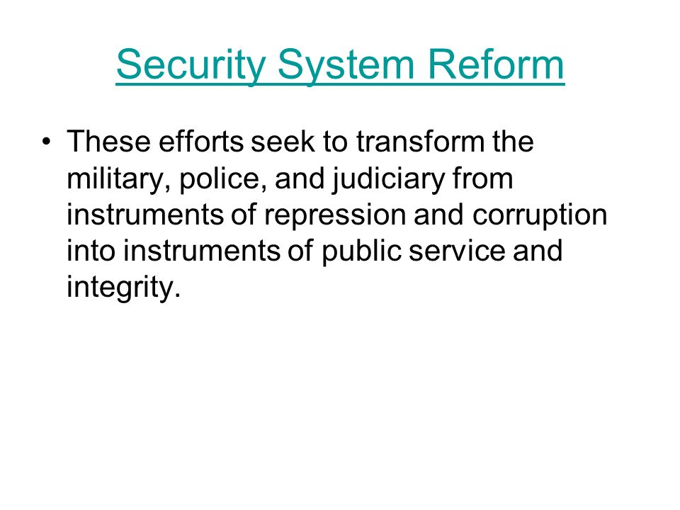 Security System Reform