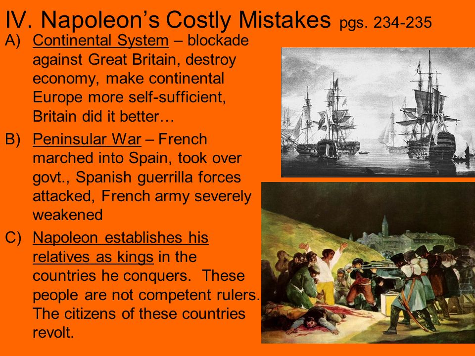 IV. Napoleon's Costly Mistakes pgs