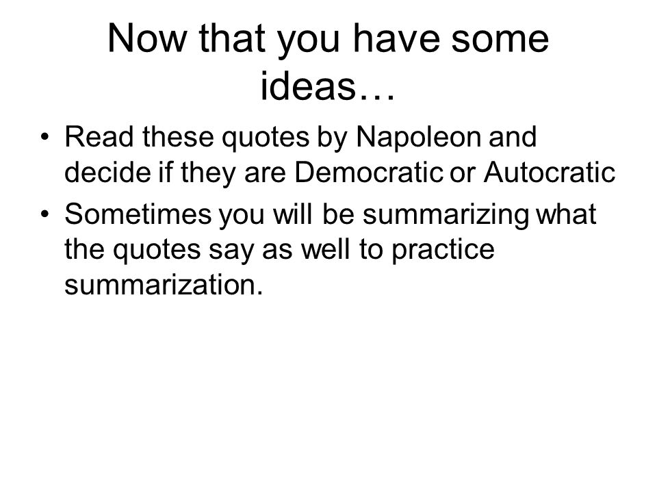 Now that you have some ideas…