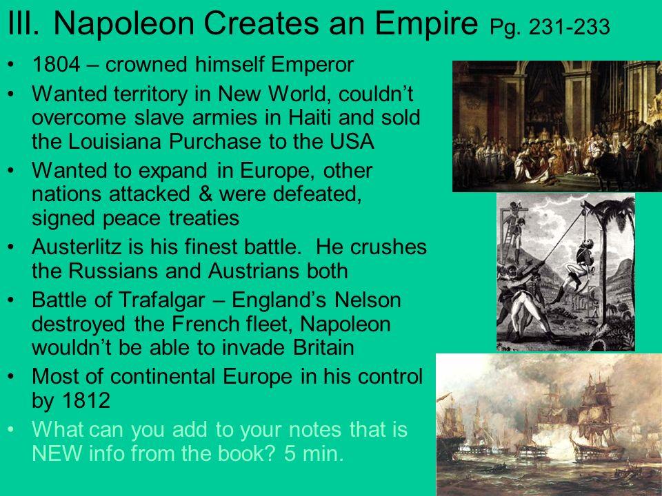 III. Napoleon Creates an Empire Pg. 231-233